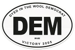 Dyed in the Wool Democrat Victory 2005 Oval