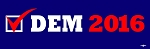 CHECK DEM 2016 BUMPER STICKER 3