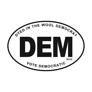 DYED IN THE WOOL DEM - VOTE DEM