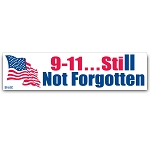 9-11...Still Not Forgotten - Bumper Sticker