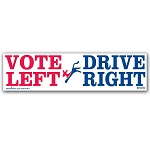 Vote Left, Drive Right - Bumper Sticker
