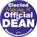 Elected Making It Official for Dean Button