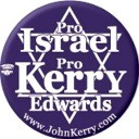 Pro Israel Pro Kerry/Edwards 2004 Button