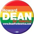 Gay Pride Howard Dean Button