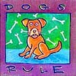 """Dogs Rule"" Handmade Collector's Pin"