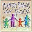 """Human Beings for Peace"" Handmade Collector's Pin"