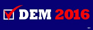 "CHECK DEM 2016 BUMPER STICKER 3"" X9"""